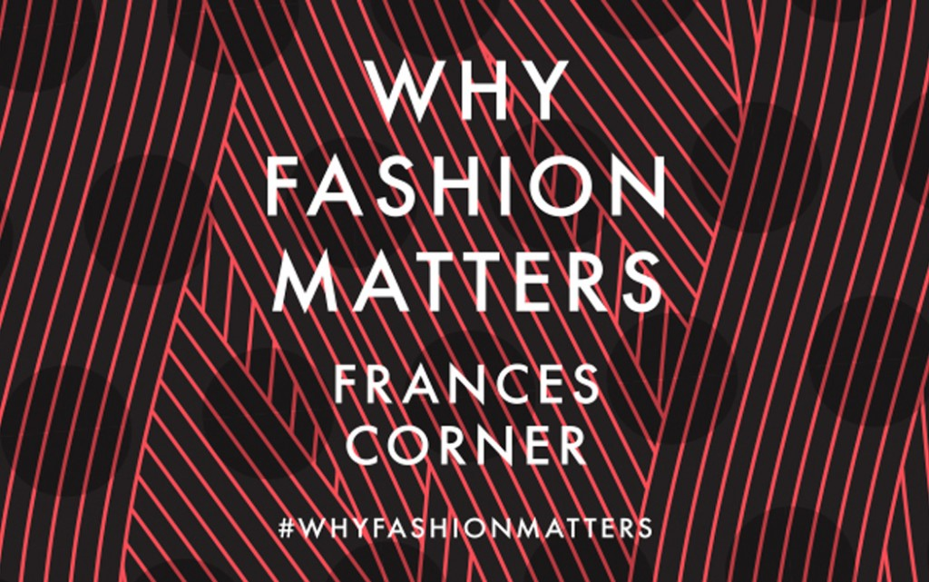 Why Fashion Matters 2